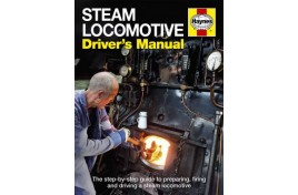 Steam Locomotive Drivers' Manual (Hardback)