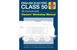 English Electric Class 50 Diesel Locomotive Owners' Workshop Manual (Hardback)