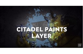 Video tutorial: Citadel Layer Paints