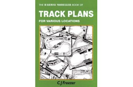 The Railway Modeller Book of Track Plans for Various Locations C J Freezer