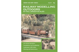 'Shows You How' Series - Railway Modelling Outdoors in the Larger Scales
